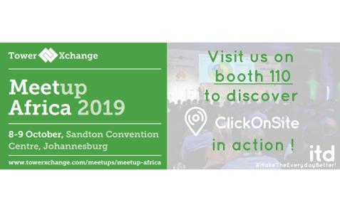 TowerXchange Meetup Africa 2019 – booth 110: ITD/ClickOnSite team meet you